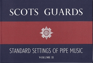 Scots Guards Volume 2
