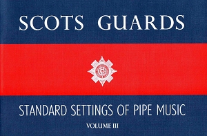 Scots Guards Volume 3