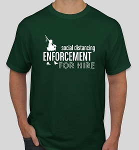 Large Social Distance Enforcement T Shirt in Green