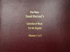 Pipe Major Donald MacLeod Bound Collection
