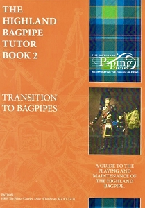 The Highland Bagpipe Tutor Book 2, Formerly known as The College of Piping Volume 2