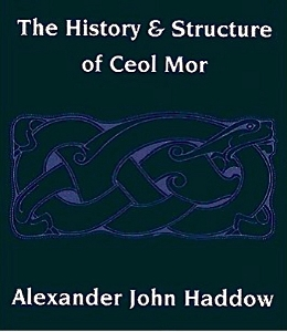 The History and Structure of Ceol-Mor