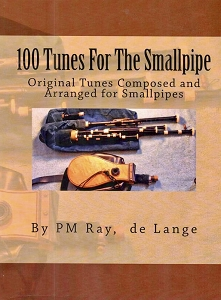 Used 100 Tunes for the Smallpipe by Pm. Ray De Lange