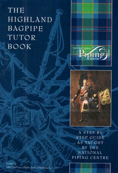 The Highland Bagpipe Tutor Book by The National Piping Centre